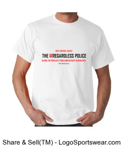 The Irregardless Police, Gildan Adult T-shirt Design Zoom